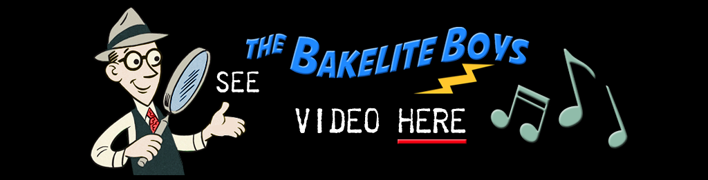 See The Bakelite Boys Video Here